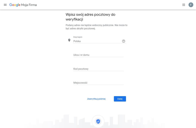 Tworzymy profil w Google Moja Firma - adres do weryfikacji